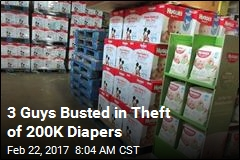 3 Guys Busted in Theft of 200K Diapers