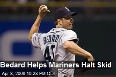Bedard Helps Mariners Halt Skid