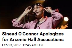 Sinead O'Connor Apologizes for Arsenio Hall Accusations