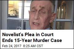 Novelist's Plea in Court Will End 15-Year Murder Case