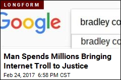 Man Spends Millions Bringing Internet Troll to Justice