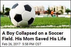 A Boy Collapsed on a Soccer Field. His Mom Saved His Life