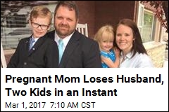 Pregnant Mom Loses Husband, Two Kids in an Instant
