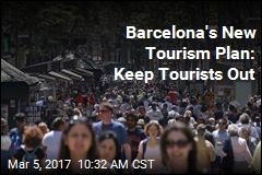 Barcelona's New Tourism Plan: Keep Tourists Out