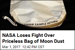 NASA Loses Fight Over Priceless Bag of Moon Dust