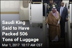 Saudi King's Rumored Heavy Packing Includes 2 Elevators