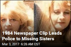 Missing Sisters Found Alive, in New Country, After 30 Years