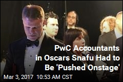 PwC Accountants in Oscars Snafu Had to Be 'Pushed Onstage'
