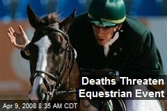 Deaths Threaten Equestrian Event
