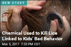 Chemical Used to Kill Lice Linked to Kids' Bad Behavior