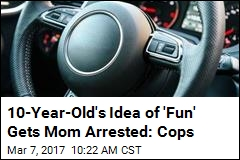Cops: Mom Lets 10-Year-Old Drive, Live-Streams It