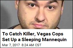 Vegas Cops Leave Mannequin Out in Hopes of Catching Killer