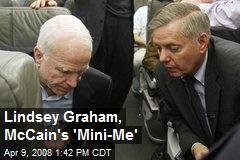 Lindsey Graham, McCain's 'Mini-Me'
