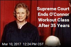 Supreme Court Ends O'Connor Workout Class After 35 Years