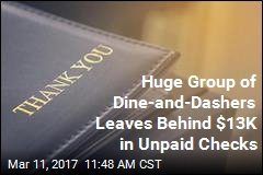Huge Group of Dine-and-Dashers Leaves Behind $13K in Unpaid Checks