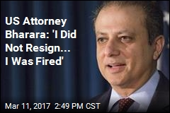 US Attorney Says He Was Fired After Not Resigning