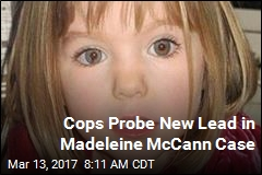 Cops Probe New Lead in Madeleine McCann Case