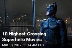 10 Highest-Grossing Superhero Movies
