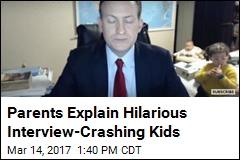Parents Explain Hilarious Interview-Crashing Kids