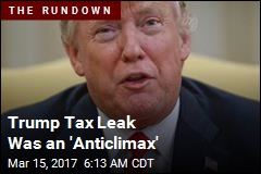 Trump Tax Leak Was an 'Anticlimax'