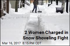 2 Women Charged in Snow Shoveling Fight