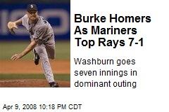 Burke Homers As Mariners Top Rays 7-1
