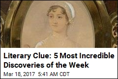 Literary Clue: 5 Most Incredible Discoveries of the Week