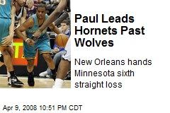 Paul Leads Hornets Past Wolves