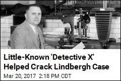 Meet 'Detective X,' Who Helped Crack Lindbergh Case