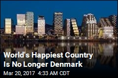 There's a New No. 1 Among Happiest Countries