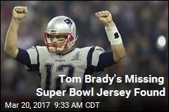 Tom Brady's Missing Super Bowl Jersey Found
