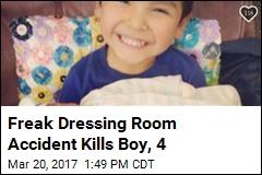 Boy, 4, Accidentally Hangs Self in Dressing Room