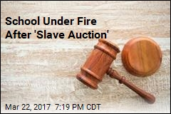 School Under Fire After 'Slave Auction'