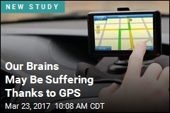 Our Brains May Be Suffering Thanks to GPS