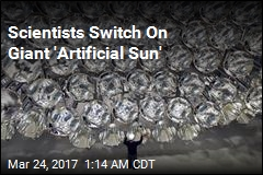Scientist Test World's Biggest Artificial Sun