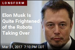 Elon Musk Is Quite Frightened of the Robots Taking Over