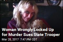 Woman Wrongly Locked Up for Murder Sues State Trooper