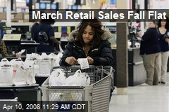 March Retail Sales Fall Flat