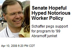 Senate Hopeful Hyped Notorious Worker Policy