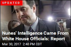 Nunes' Intelligence Came From White House Officials: Report