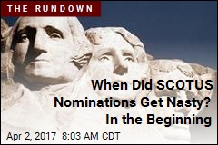 When Did SCOTUS Nominations Get Nasty? In the Beginning