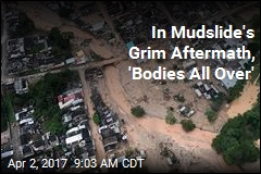 In Mudslide's Aftermath, 'Bodies All Over'