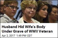 Husband Hid Wife's Body Under Grave of WWII Veteran