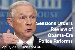 Obama-Era Police Reforms at Risk Under Sessions