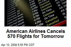 American Airlines Cancels 570 Flights for Tomorrow