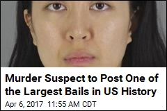 Murder Suspect to Post One of the Largest Bails in US History