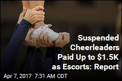 Suspended Cheerleaders Were Strippers, Escorts: Report