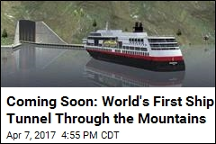 Coming Soon: World's First Ship Tunnel Through the Mountains