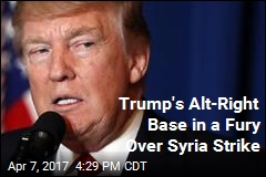 Trump's Alt-Right Base in a Fury Over Syria Strike