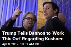 Trump Calls Make-Up Meeting Between Bannon, Kushner